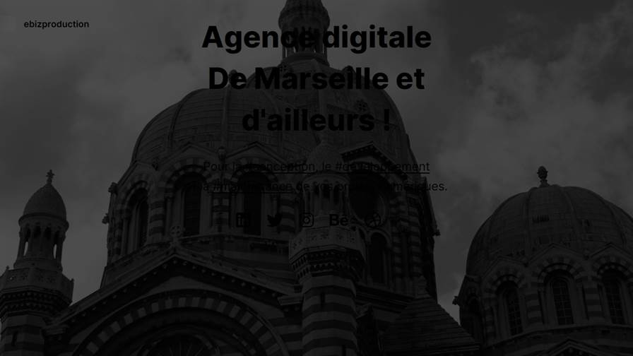 ebizproduction - Agence Digitale Marseille